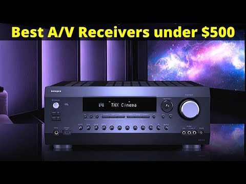 5 Best A/V Receivers Under $500 - Sony, Yamaha, Denon....