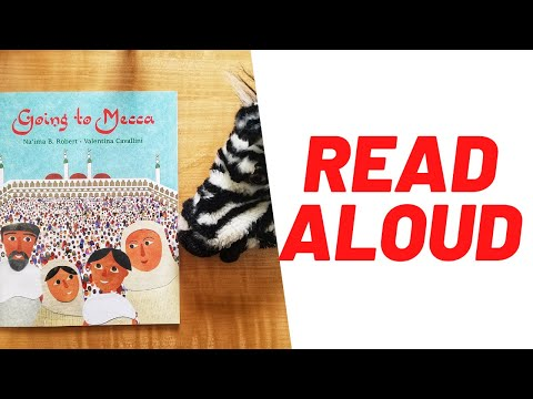 Muslim Kid's Read-Aloud | Going to Mecca