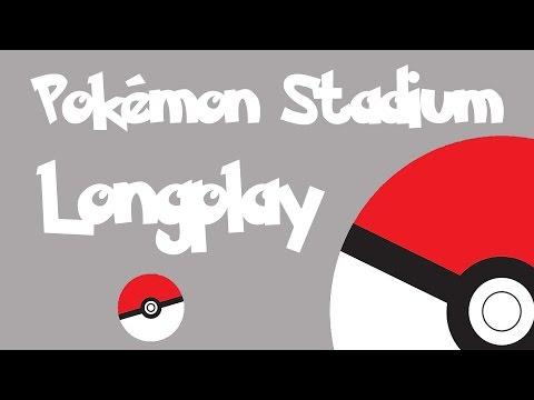 Pokémon Stadium - Longplay