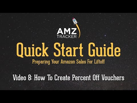 How To Create Percent Off Vouchers - AMZ Tracker Quick Start Guide - Video 8