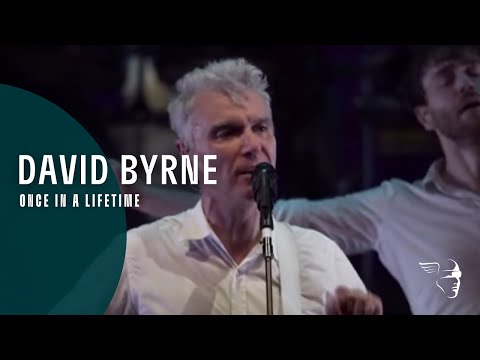 David Byrne - Once In A Lifetime (Ride, Rise, Roar)