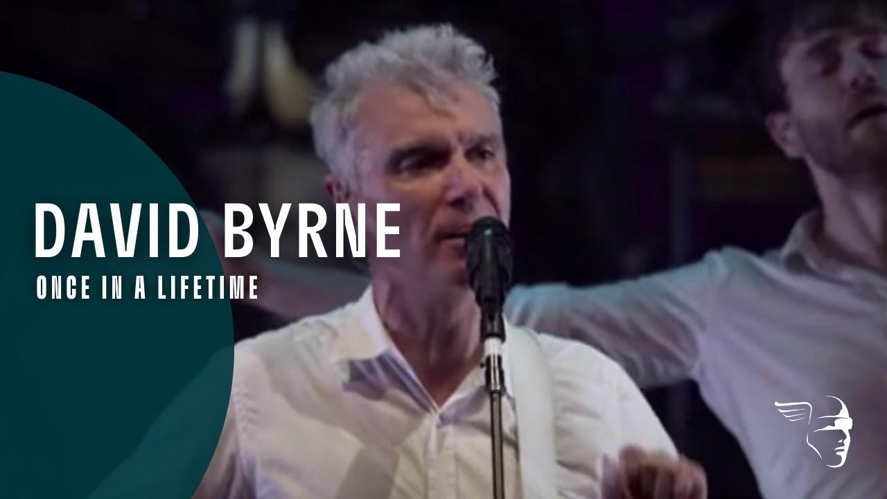 David Byrne - Once In A Lifetime (Ride, Rise, Roar)
