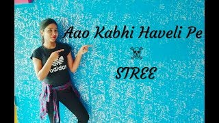 Aao Kabhi Haveli Pe Dance Cover | | STREE | Kriti Sanon | Dance Choreography | feat.Suchandra Das