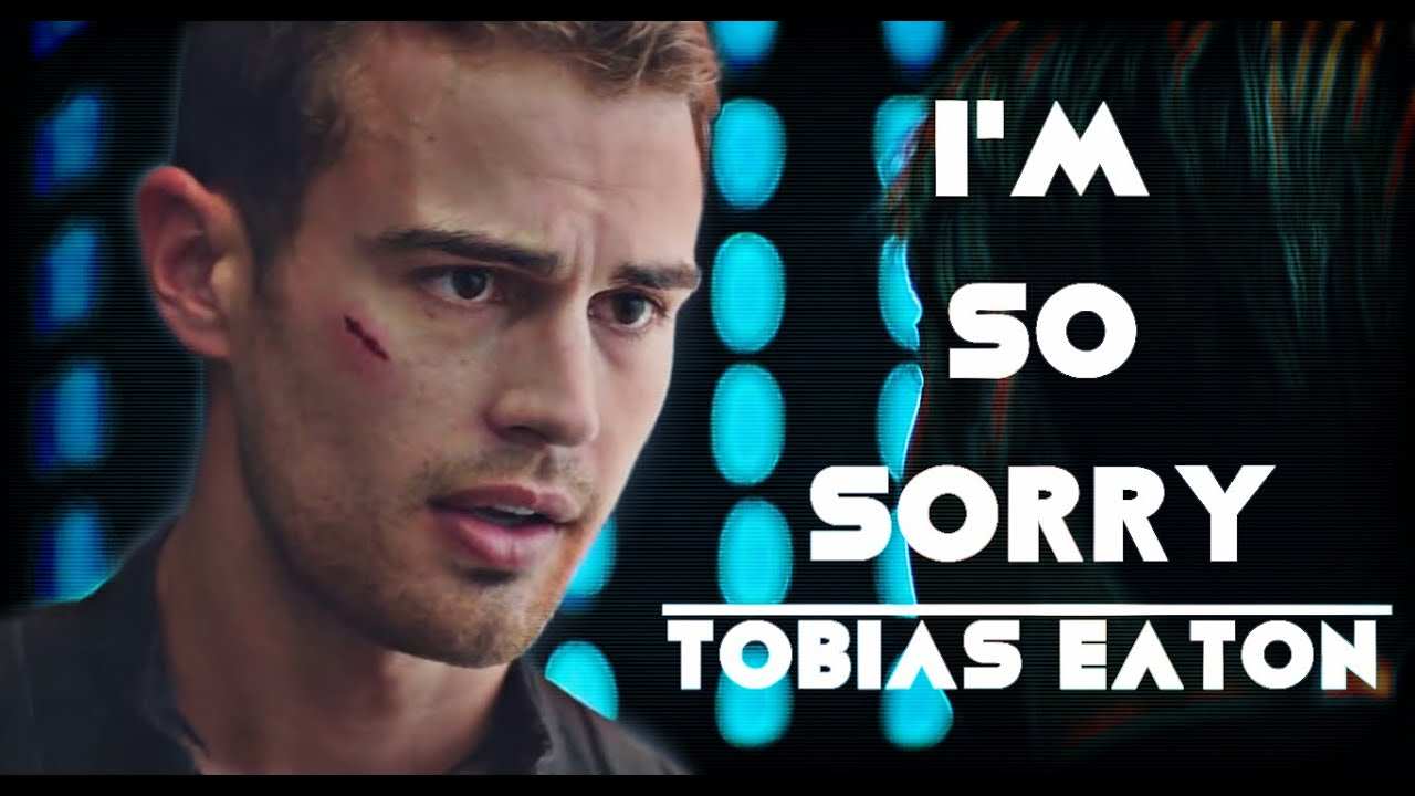 divergent tobias eaton im so sorry youtube