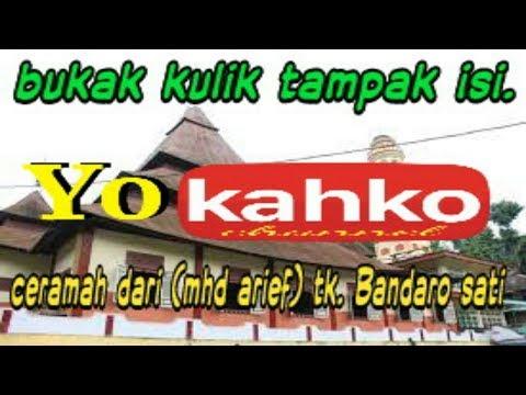 ceramah lucu dan tegas bhso minang dari (mhd arief) Tk Bandaro Sati ~ Full