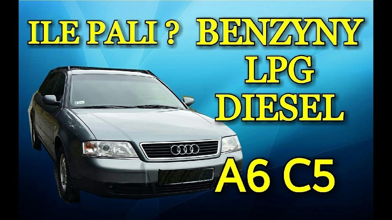 Audi A6 C5 Ile Pali Jaki Silnik Youtube