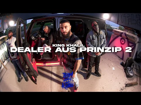 KING KHALIL - DEALER AUS PRINZIP 2 (Prod By ISY BEATZ & C55)