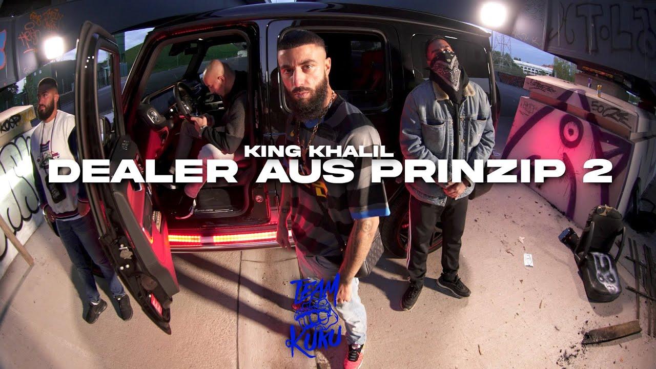 KING KHALIL - DEALER AUS PRINZIP 2 (Prod By ISY BEATZ & C55)
