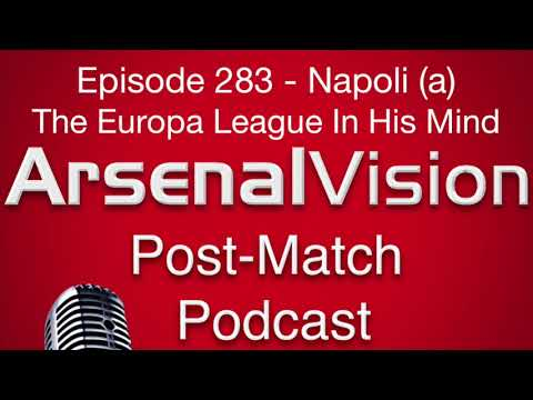 Episode 283 - Napoli (a) - The Europa League In His Mind