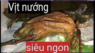 NƯỚNG CHÚ VỊT CON   Sơn Vlogs