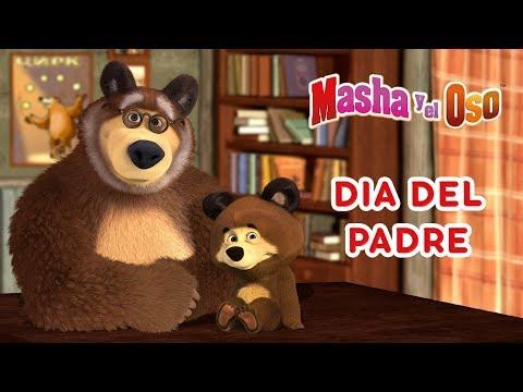 Masha y el Oso Dia Del Padre