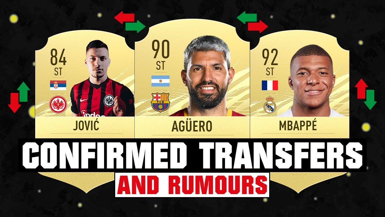 FIFA 21 | NEW CONFIRMED TRANSFERS & RUMOURS 😱🔥| FT. AGUERO, JOVIC, MBAPPE... etc