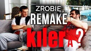 ZROBIĘ REMAKE KILLER'a ?!