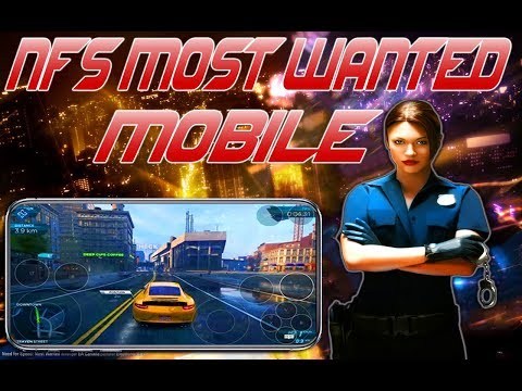 Need For Speed Most Wanted Android & IOS - Gameplay !