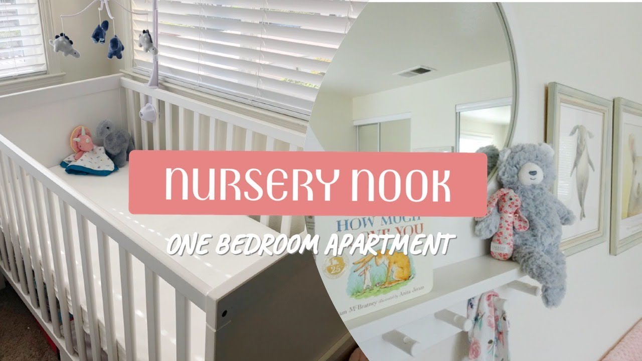 NURSERY TOUR| Preparing for Baby in One Bedroom Apartment ...