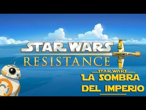¡Nueva Serie! ¡Star Wars Resistance Confirmada! ¿Cómo Será?