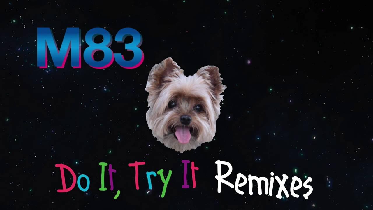 m83-do-it-try-it-loframes-remix-m83