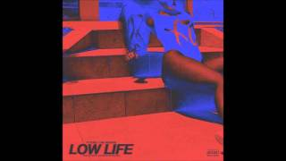 Low Life - Future & The Weeknd (Osho Remix)