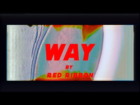 Red Ribbon - Way (Official Video)