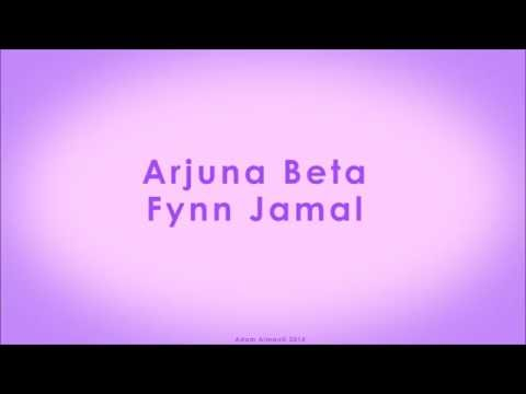 Fynn Jamal - Arjuna Beta (Lyrics Audio)