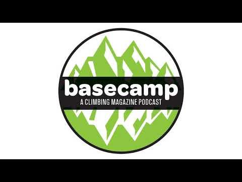 Basecamp: A Climbing Magazine Podcast—Podcast Updates And Matt Samet Chat
