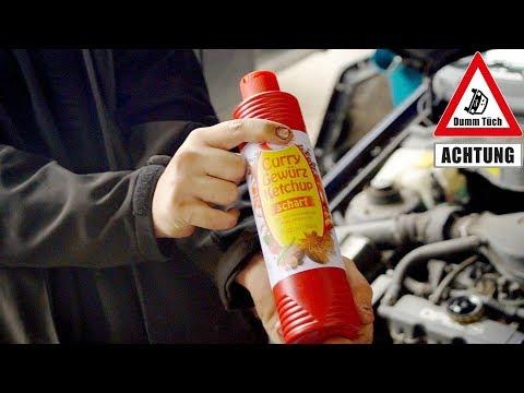 Ketchup statt Motoröl | Dumm Tüch