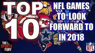 Top 10 NFL Games for 2018