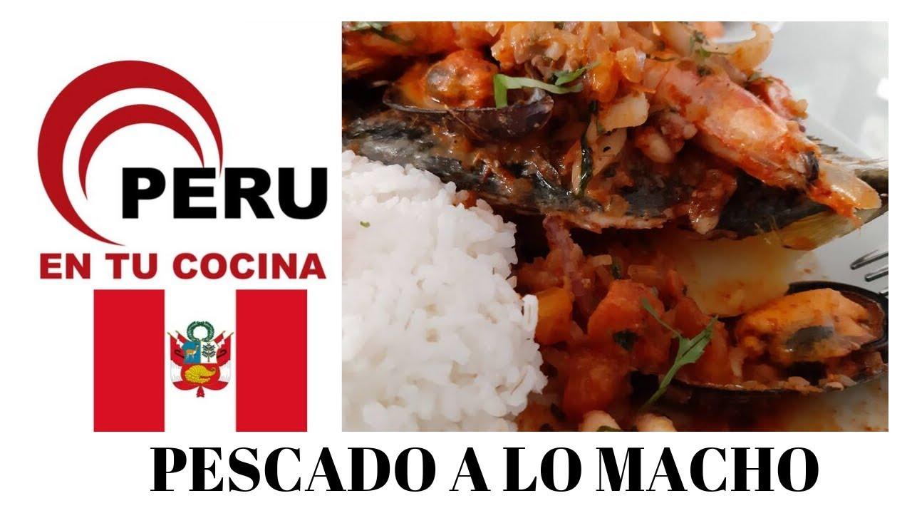 Pescado A Lo Macho Comida Peruana Rapido Y Facil En Tu Cocina Youtube