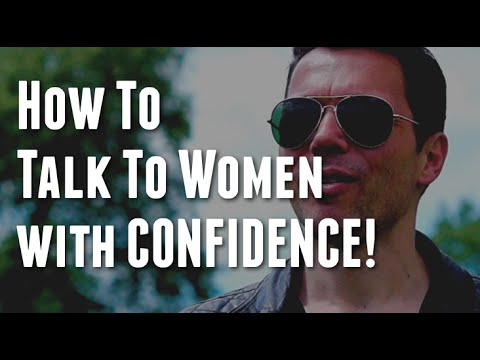 How to talk to women confidently