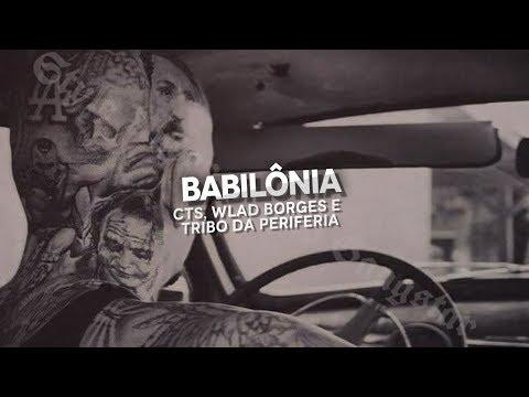 Babilônia - CTS part. Wlad Borges e Tribo da Periferia