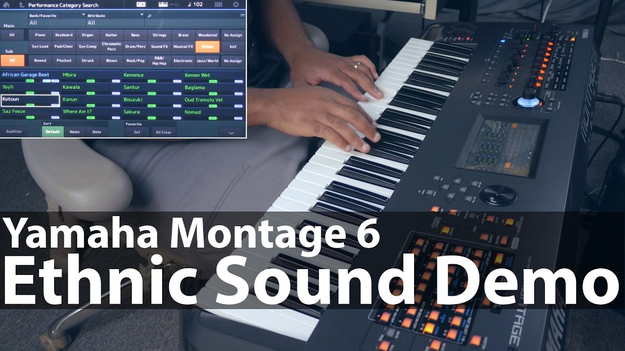 Yamaha Montage 6 - A Demo Of The Ethnic Sounds