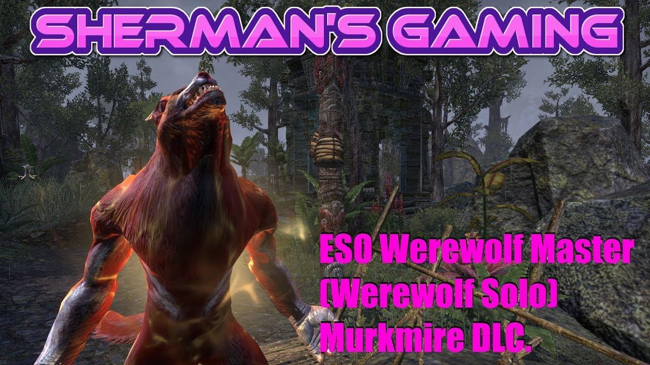 ESO Werewolf Master (Werewolf Solo) Murkmire DLC