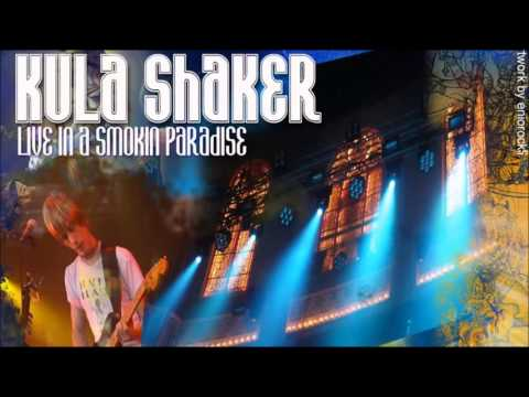 Kula Shaker - Grateful When You're Dead / Jerry Was There (Live In A Smoking Paradise)