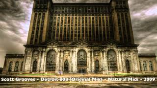Scott Grooves - Detroit 808 - Original Mix