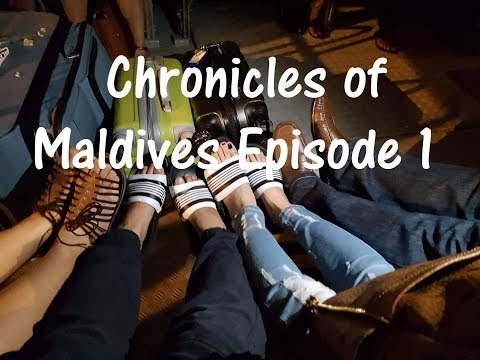 the chronicles of maldives episode 1