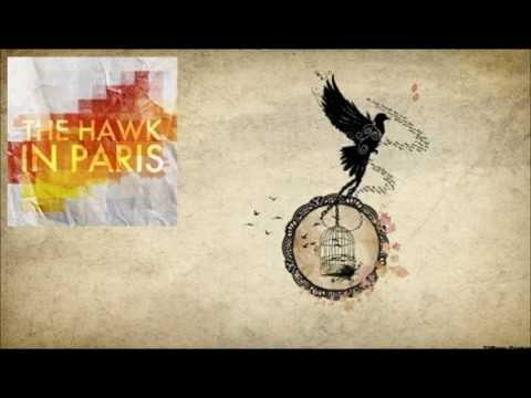 "The Hawk in Paris ""Freaks"""