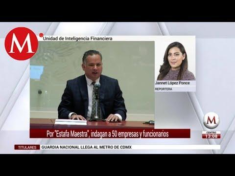Por 'Estafa Maestra', indagan a 50 empresas y funcionarios: Santiago Nieto