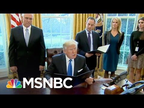 President Trump Signs Executive Orders To Advance Keystone XL, Dakota Access Pipelines | MSNBC