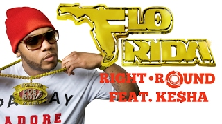 Flo Rida - Right Round ft. Ke$ha (lyrics on screen)