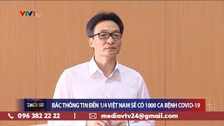 Việt Nam điều trị khỏi thêm 13 ca mắc COVID-19 | Quyết tâm để không có đến 1.000 ca nhiễm COVID-19