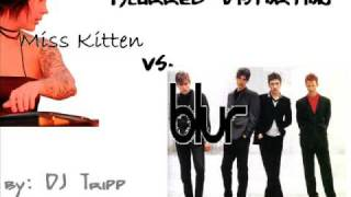 Miss Kittin vs. Blur- Blurred Distortion
