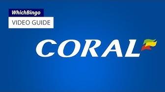 Coral Bingo guide
