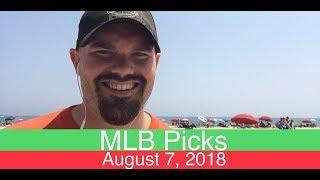 MLB Picks | August 7, 2018 (Tue.) | Baseball Sports Betting Predictions | Daily Lines & Vegas Odds
