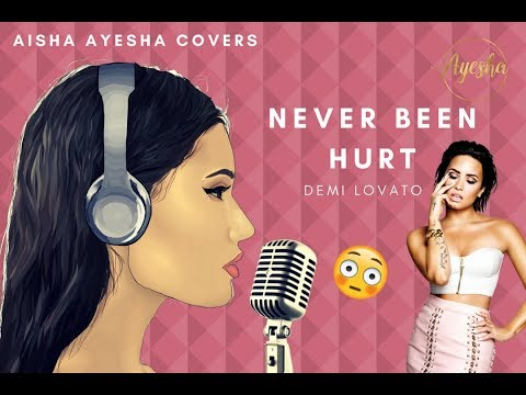 Never Been Hurt - Demi Lovato | Cover by AishaAyesha