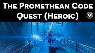 Destiny - The Promethean Code Quest on Heroic