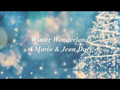 Winter Wonderland parody featuring Jean & Mario! (Lady Gaga & Tony Bennett)
