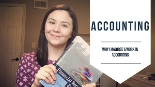 Why I Chose Accounting