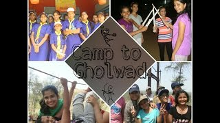 Camp to Gholwad