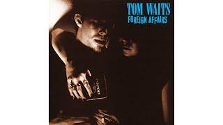 "Tom Waits - ""Burma-Shave"""