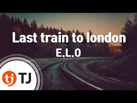 [TJ노래방] Last train to london - E.L.O / TJ Karaoke